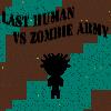 Son insan VS zombi ordusu oyunu