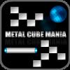 metal küp maniya oyunu