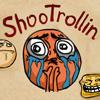 ShooTrollin oyunu